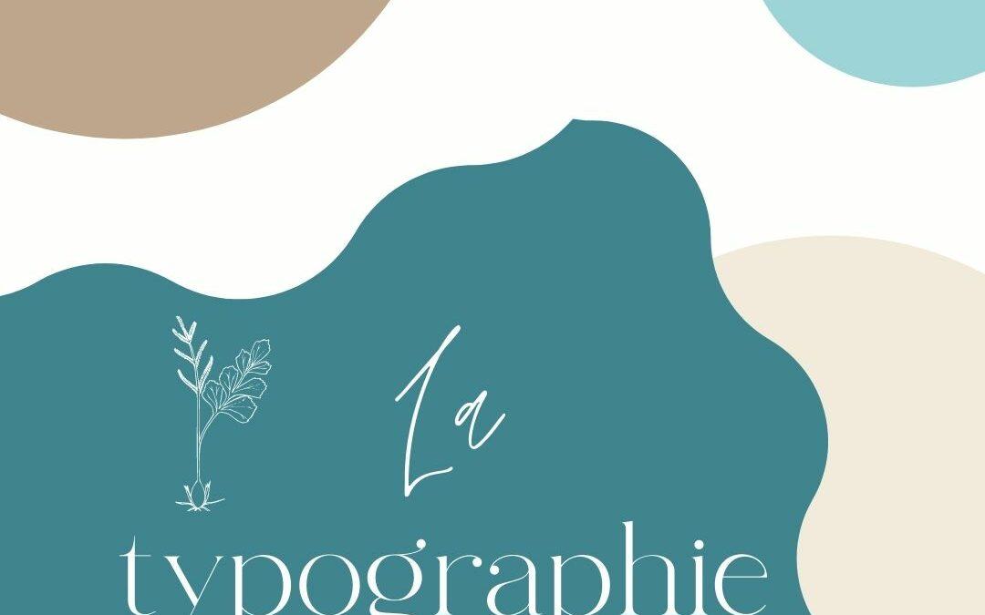 Comment utiliser la typographie ?